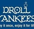 Droll Yankees ®